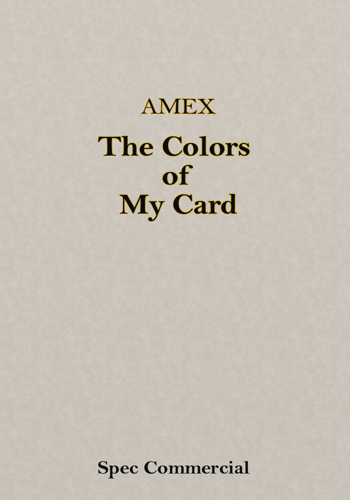 American Express – The Colors of My Card (Spec Commercial)