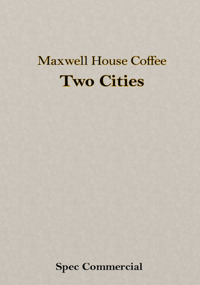 Maxwell House Coffee – Two Cities (Spec Commercial)