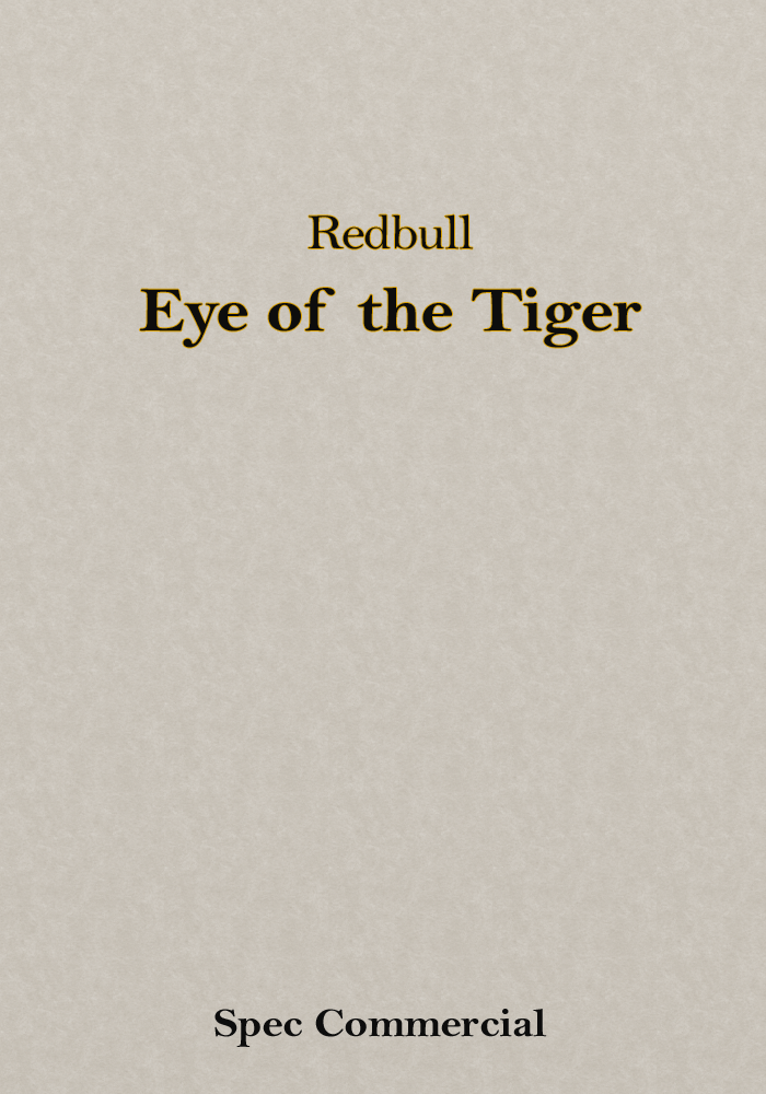 Redbull – Eye of the Tiger (Spec Commercial)
