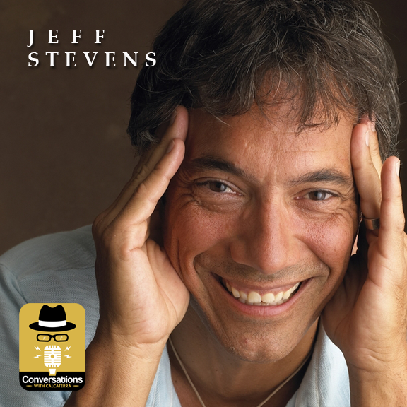 EP39 – Jeff Stevens (Entrepreneur / Creative) – Conversations with Calcaterra
