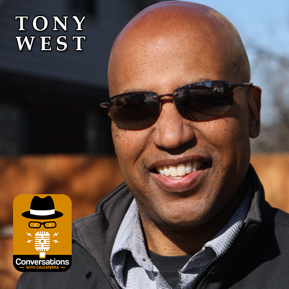 EP48 – Tony West (Filmmaker) – Conversations with Calcaterra