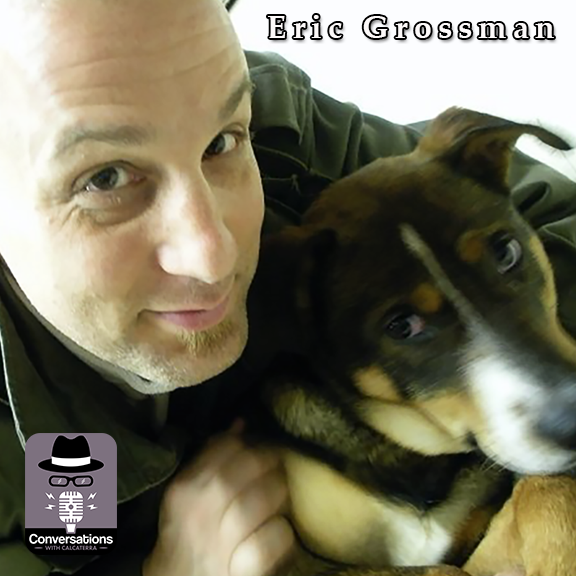 EP51 – Eric Grossman (Fitness Trainer) – Conversations with Calcaterra