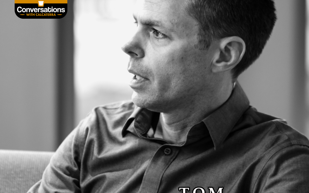 EP66 – Tom Bober (Educator) – Conversations with Calcaterra