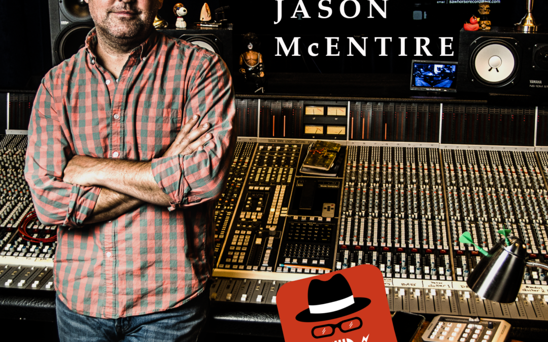 EP67 – Jason McEntire (Music Producer, Engineer – Sawhorse Studios ) – EXPLICIT –  Conversations with Calcaterra